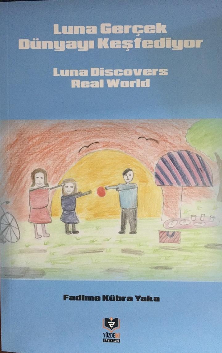 Luna Gerçek Dünyayı Keşfediyor / Luna Discovers Real World
