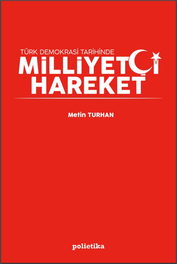 Türk Demokrasi Tarihinde Milliyetçi Hareket