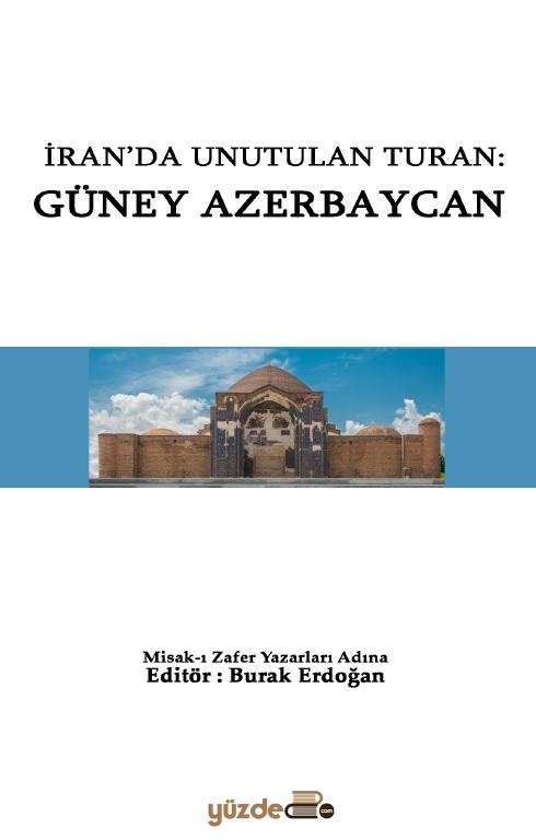 İran'da Unutulan Turan : Güney Azerbaycan